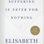 Suffering Is Never for Nothing book cover